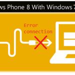 Ошибки подключения смартфонов с Windows phone 8 к компьютеру ПК
